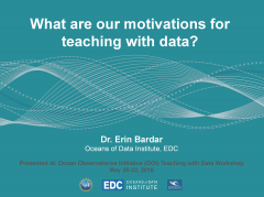 What are our motivations for teaching with data? Presentation